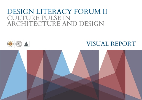 Design Literacy Forum II . Visual Report